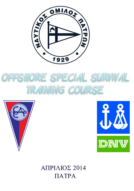 OFFSHORE SPECIAL SURVIVAL TRAINING COURSE